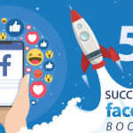 5 TIPS ON SUCCESSFUL FACEBOOK POST BOOSTING