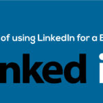 4 Benefits of using LinkedIn for a Business