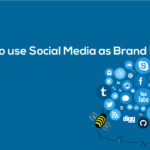 5 reasons to use Social Media as Brand Promotion